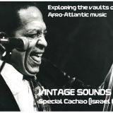 VINTAGE SOUNDS n°37 - Special CACHAO (Back2Back FM)