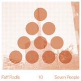 Faff Radio 10 - Seven People