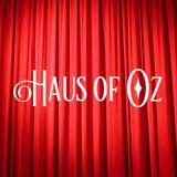 Haus of Oz | Bobby Duron
