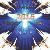 DJ Aranod Pres. Pfingst Special Prom Mix 2015