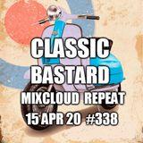 Edward Bastard Show from 15th April 2020 #338 Classics Pt5