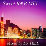 Sweet R&B Mix