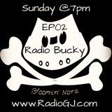 Radio Bucky with Bloomin' Nora EP02 Stand In Weather Girl www.RadioGJ.com