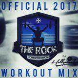 The Rock Throwdown 2017 - Workout Mix