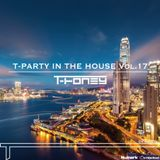 T-Party In The House vol.17