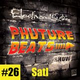 Phuture Beats Show #26 by Satl @ Kos.Mos.Music.Lab. 12.08.15.