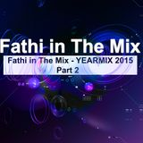 Fathi in The Mix - YEARMIX 2015 - Part 2
