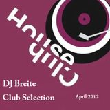 DJ Breite Club Selection (April 2012)