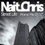 Nait_Chris - Street Life // Promo Mix 07/17