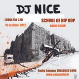SCHOOL OF HIP HOP RADIO SHOW - DJ NICE feat N JIN - TOULOUSE, FRANCE - 15 10 2012