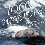 80's/90's 100% pure love