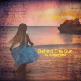 Behind The Sun (R)