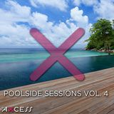 Poolside Sessions Vol.4 [Summer House Music]
