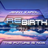 Jenny Karol - ReBirth.The Future is Now! 92