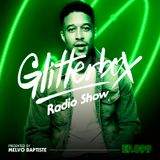 Glitterbox Radio Show 099 presented by Melvo Baptiste