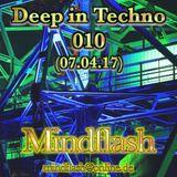 Deep in Techno 010 (04/2017)