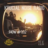 Krucial Noise Radio Show #002 w/ Mr. BROTHERS