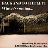 Back and to the Left: Winter's Coming on Boxfrequency.fm 16/11/2016