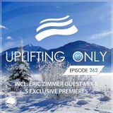 Ori Uplift - Uplifting Only 262 (incl. Eric Zimmer Guestmix) (Feb 15, 2018)