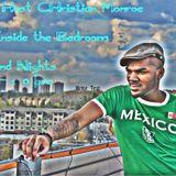 Live Inside the Bedroom w/ CHristian Monroe (show #2)