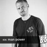 Soundwall Podcast #408: Man Power