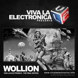 Viva la Electronica pres Wollion - The Final Mix