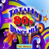 DJ Chrissy - Totally 80s Dance Mix (Section The 80's Part 4)