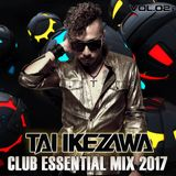 TAI IKEZAWA - CLUB ESSENTIAL MIX 2017 vol.02(March)