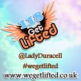 Get Lifted 118 - Lady Duracell