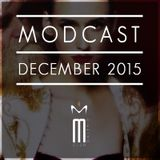 MODCAST DECEMBER 2015