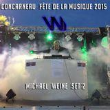 Michael Weine @ FÊTE DE LA MUSIQUE à Concarneau (France) // SET 02