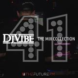 DJ Vibe Episode #41: The Mix Collection Podcast Series