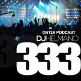 ONTLV PODCAST - Trance From Tel-Aviv - Episode 333 - Mixed By DJ Helmano