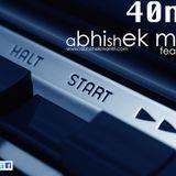"40mm"" Episode #018 Abhishek Mantri Ft De Frost"