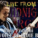 LIVE from the Midnight Circus Featuring Dany Franchi