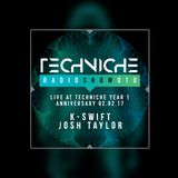 TRS010-Techinche Live: DJ K-Swift & Josh Taylor at the Techniche Year 1 Anniversary
