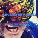 UNDERSTÄND !!  DJ SHAGGY aka SDANKE