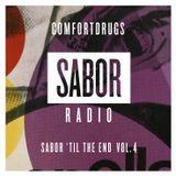 COMFORTDRUGS FOR SABOR RADIO - SABOR 'TIL THE END VOL.4