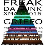 STEVE GRIFFO GRIFFITHS - 'FREAK DA FUNK XMAS' - DEC 16th 2016