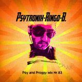 PSYTRONIX-Ringo-B.Psy and Proggy Mix Nr.83(Dezember2016)