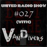 Vandivers Presents   United Radio Show #027