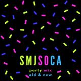 SMJ Soca Party Mix!!!
