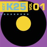 K25 VOL 1 - now that's what I call 25 mins of indie from 1990 - Tunes picked by John.