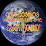 Cult Cosmos Mixtape Volume One: Earthbound
