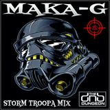 MAKA-G - STORM TROOPA MIX - THE DRUM N BASS DUNGEON