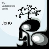 Jenö - The Underground Sound