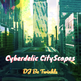 Cyberdelic Cityscapes