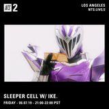 Sleeper Cell w/ ike. - 7th June 2019