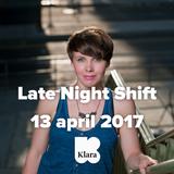 Late Night Shift 13 04 2017
