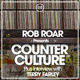 Rob Roar Presents Counter Culture. The Radio Show 010 (Guest Terry Farley)